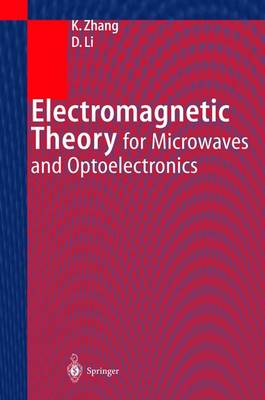Electromagnetic Theory for Microwaves and Optoelectronics (Hardback)