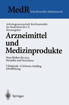 Arzneimittel und Medizinprodukte - Medr Schriftenreihe Medizinrecht (Paperback)