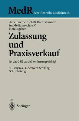Zulassung Und Praxisverkauf - Medr Schriftenreihe Medizinrecht (Paperback)