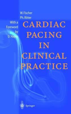 Cardiac Pacing in Clinical Practice (Hardback)
