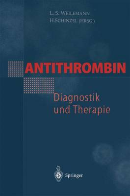 Antithrombin - Diagnostik und Therapie (Paperback)