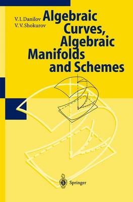 Algebraic Geometry I: Algebraic Curves, Algebraic Manifolds and Schemes (Paperback)
