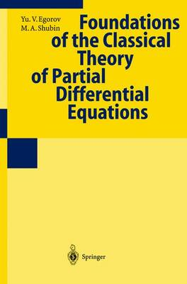 Foundations of the Classical Theory of Partial Differential Equations (Paperback)