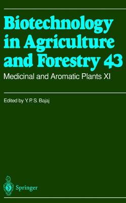 Medicinal and Aromatic Plants XI - Biotechnology in Agriculture and Forestry 43 (Hardback)