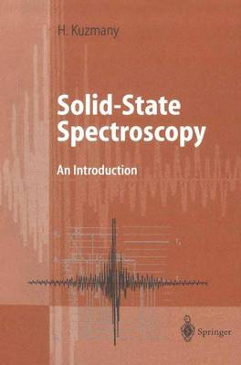 Solid-State Spectroscopy: An Introduction (Hardback)