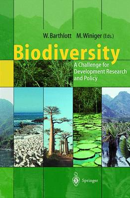 Biodiversity: A Challenge for Development Research and Policy (Hardback)