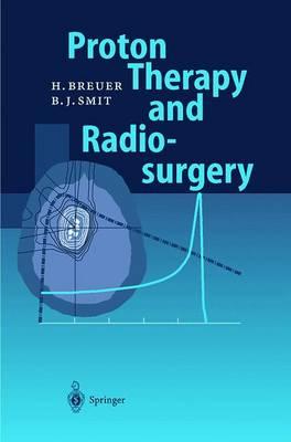 Proton Therapy and Radiosurgery (Hardback)