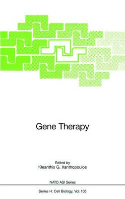 Gene Therapy - NATO ASI Series H: Cell Biology Vol 105 (Hardback)