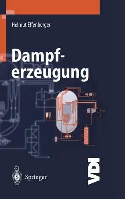 Dampferzeugung - VDI-Buch (Hardback)