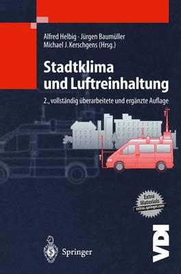 Stadtklima Und Luftreinhaltung - VDI-Buch (Hardback)