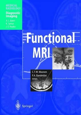 Functional MRI - Medical Radiology / Diagnostic Imaging (Hardback)