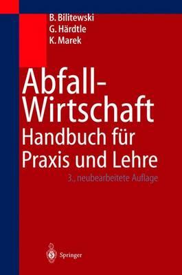 Abfallwirtschaft: Handbuch F R Praxis Und Lehre (Hardback)
