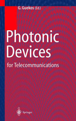 Photonic Devices for Telecommunications: How to Model and Measure (Hardback)