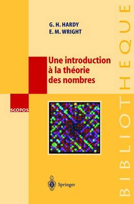 Introduction La Th orie Des Nombres: Avec Une Introduction de Catherine Goldstein - Scopos 15 (Hardback)