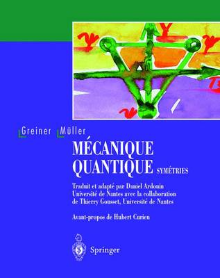 Mecanique Quantique. Symetries (Paperback)