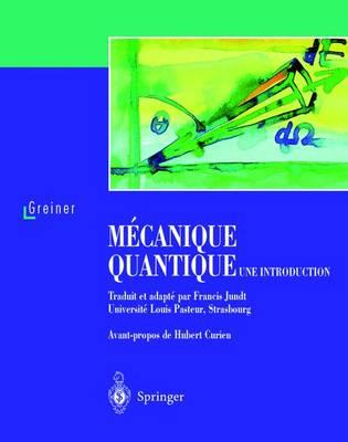 M canique Quantique. Une Introduction (Paperback)