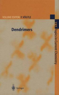 Dendrimers - Topics in Current Chemistry 197 (Hardback)
