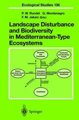 Landscape Disturbance and Biodiversity in Mediterranean-Type Ecosystems - Ecological Studies 136 (Hardback)