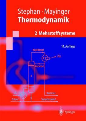 Thermodynamik.: Band 2: Mehrstoffsysteme Und Chemische Reaktionen Grundlagen Und Technische Anwendungen - Springer-Lehrbuch (Hardback)