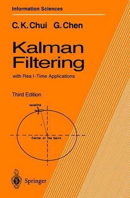 Kalman Filtering: With Real-Time Applications - Springer Series in Information Sciences v.  17 (Paperback)