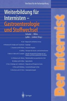 Der Internist: Weiterbildung F r Internisten Gastroenterologie Und Stoffwechsel: Ihre Basis F r Die Facharztpr fung (Paperback)