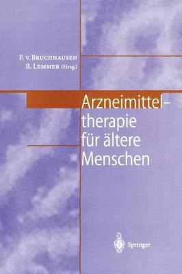 Arzneimitteltherapie F r ltere Menschen (Paperback)