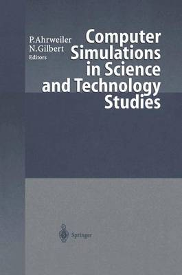 Computer Simulations in Science and Technology Studies (Hardback)