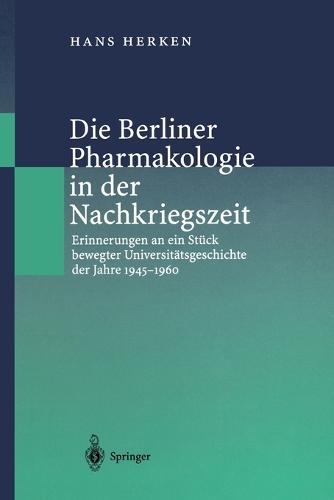 Die Berliner Pharmakologie in der Nachkriegszeit (Paperback)