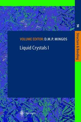 Liquid Crystals I - Structure and Bonding 94 (Hardback)