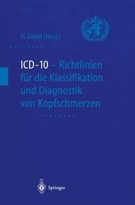 ICD-10 - Richtlinien fur die Klassifikation und Diagnostik von Kopfschmerzen (Paperback)