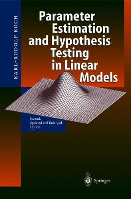 Parameter Estimation and Hypothesis Testing in Linear Models (Hardback)