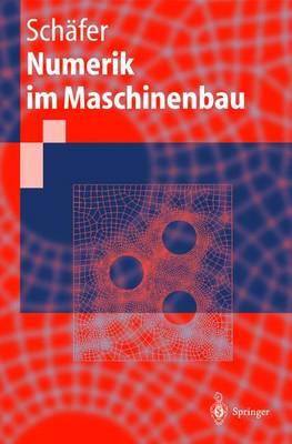 Numerik Im Maschinenbau (Paperback)