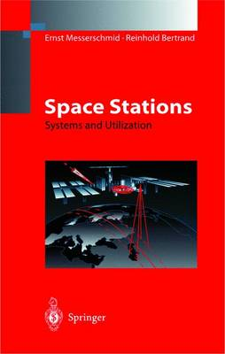 Space Stations: Systems and Utilization (Hardback)