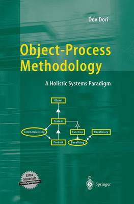 Object-Process Methodology: A Holistic Systems Paradigm (Hardback)