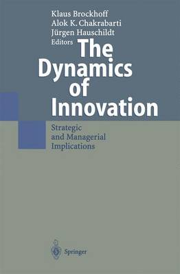 The Dynamics of Innovation: Strategic and Managerial Implications (Hardback)