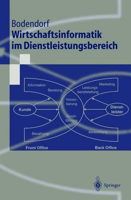 Wirtschaftsinformatik Im Dienstleistungsbereich - Springer-Lehrbuch (Hardback)