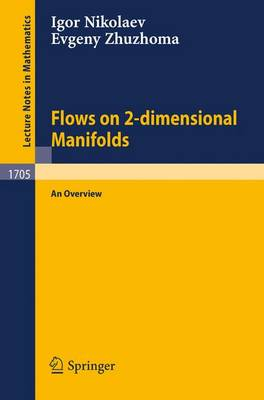 Flows on 2-dimensional Manifolds: An Overview - Lecture Notes in Mathematics 1705 (Paperback)