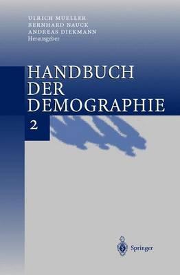 Handbuch Der Demographie 2: Anwendungen (Hardback)