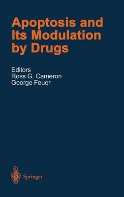 Apoptosis and Its Modulation by Drugs - Handbook of Experimental Pharmacology 142 (Hardback)