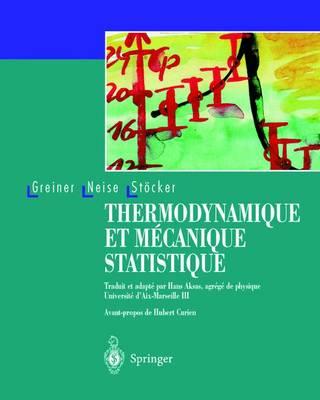 Thermodynamique Et M canique Statistique (Hardback)