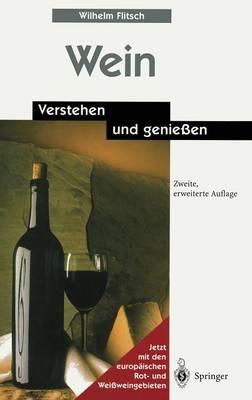 Wein: Verstehen Und Genie en (Hardback)