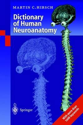 Dictionary of Human Neuroanatomy (Paperback)