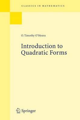Introduction to Quadratic Forms - Classics in Mathematics (Paperback)