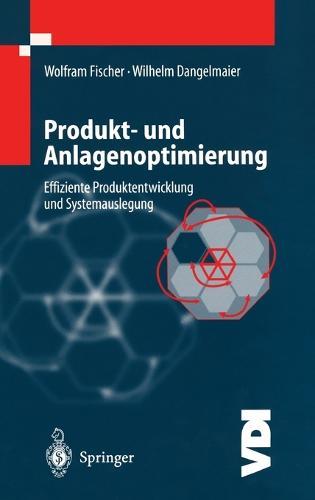 Produkt- Und Anlagenoptimierung: Effiziente Produktentwicklung Und Systemauslegung - VDI-Buch (Hardback)