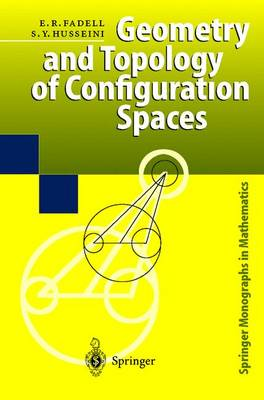 Geometry and Topology of Configuration Spaces - Springer Monographs in Mathematics (Hardback)