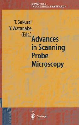 Advances in Scanning Probe Microscopy - Advances in Materials Research 2 (Hardback)