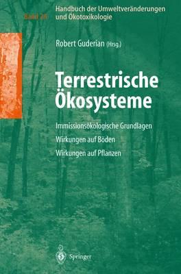 Handbuch Der Umweltver nderungen Und kotoxikologie: Band 2a: Terrestrische  kosysteme Immissions kologische Grundlagen Wirkungen Auf Boden Wirkungen Auf Pflanzen (Hardback)