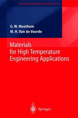 Materials for High Temperature Engineering Applications - Engineering Materials (Hardback)