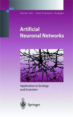Artificial Neuronal Networks: Application to Ecology and Evolution - Environmental Science (Hardback)