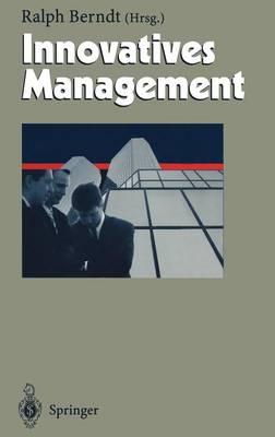 Innovatives Management - Herausforderungen an Das Management 7 (Hardback)
